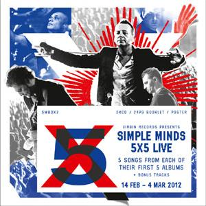 Simple Minds - 5X5 Live Album Out Today!