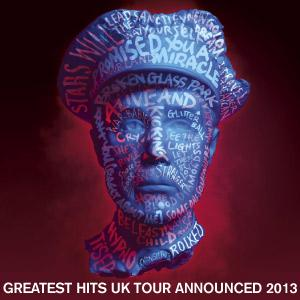 Simple Minds - Greatest Hits+ UK Tour 2013!