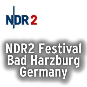NDR 2 Radio Festival, Bad Harzburg, DE @ | | |
