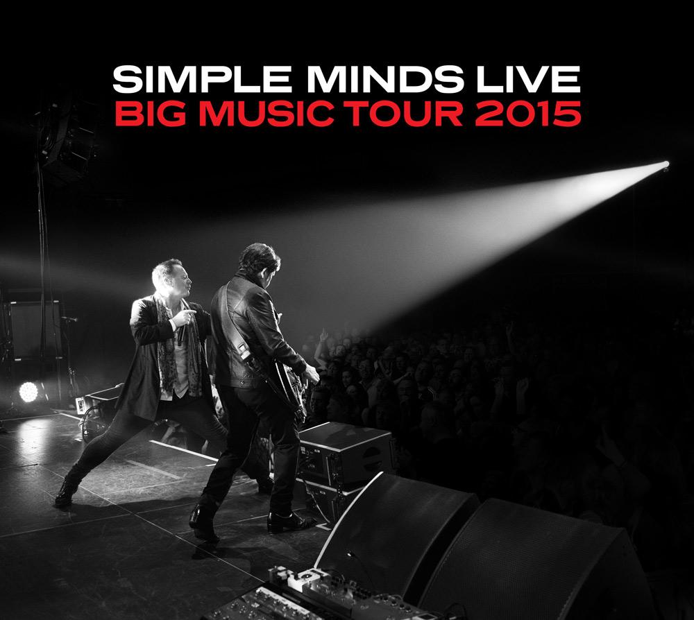 Simple Minds Live - Big Music Tour - 2015 - SIMPLEMINDS.COM